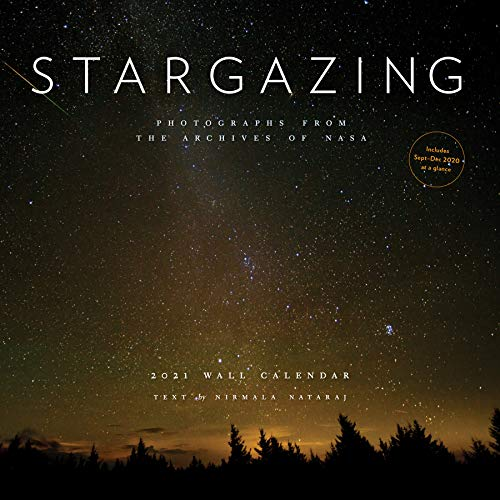 Stargazing 2021 Wall Calendar: (Monthly Outer Space Photography Calendar, 12-Month Night Sky Calendar)