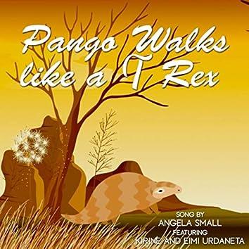 Pango Walks Like a T Rex (feat. Kirine & Eimi Urdaneta)