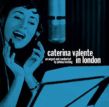 Caterina Valente In London (Release for WSM)