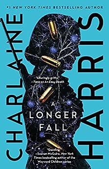 A Longer Fall (Gunnie Rose Book 2) by [Charlaine Harris]