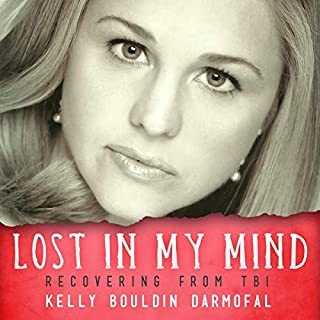Lost in My Mind: Recovering from Traumatic Brain Injury (TBI) audiobook cover art