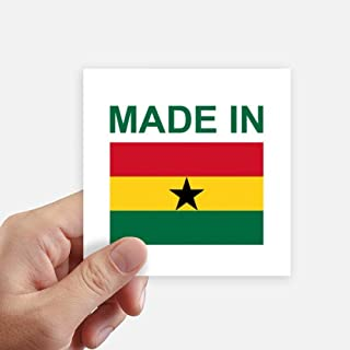 DIYthinker Made in Ghana Country Love Square Stickers 10cm Wall Suitcase Laptop Motobike Decal 8pcs