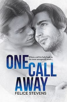 One Call Away (Soulmates Series Book 2) by [Felice Stevens]