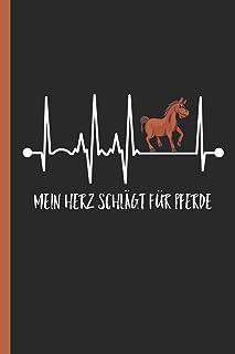 Mein Herz schlägt für Pferde: Notizbuch, Journal oder Reit Tagebuch für Beruf & Hobby - weit liniert
