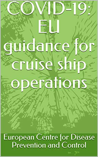 COVID-19: EU guidance for cruise ship operations (English Edition)
