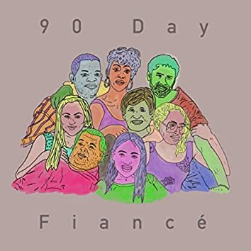 90 Day Fiancé (Before the 90 Days)