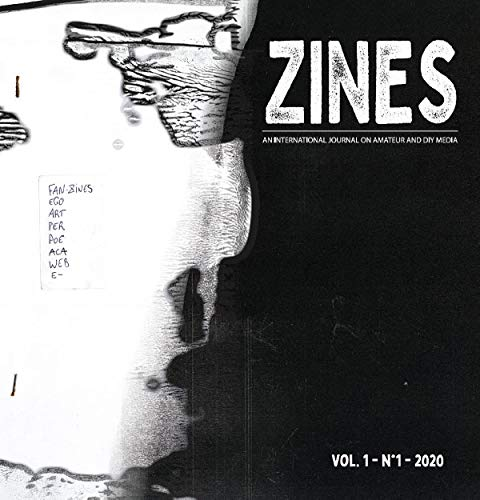 ZINES n° 2020-1: An International Journal on Amateur and DIY Media
