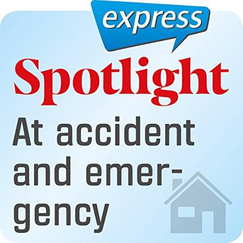 Spotlight express - Mein Alltag: Wortschatz-Training Englisch - Notaufnahme im Krankenhaus Titelbild