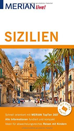 MERIAN live! Reiseführer Sizilien: Mit Extra-Karte zum Herausnehmen
