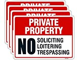 Large Private Property No Trespassing Sign,No Loitering sign,No Soliciting Sign for Home 10x14 Inch Rust Free Aluminum,UV Ink Printing,Durable/Weatherproof Up to 7 Years Outdoor (4-Pack)