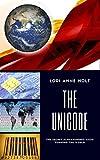 THE UNICODE: The Secret Alphanumeric Code Running the World