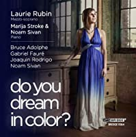 Do You Dream In Colour? (Bridge Records : BRIDGE 9364) by Laurie Rubin (2012-02-14)