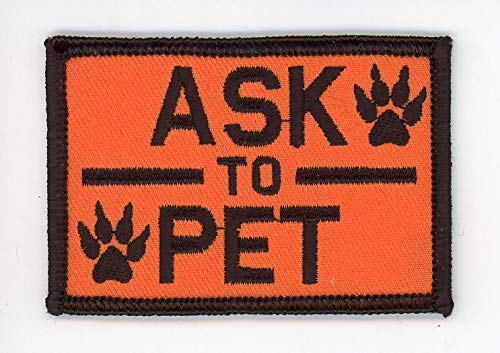 Titan One Europe - Tactical Ask To Pet Service Dog Harness Paws Morale Patch Parche Táctico Bordado
