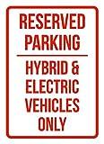 PeteGray Señal de Metal de Aluminio para vehículos eléctricos y vehículos híbridos con Texto en inglés Reserved Parking Hybrid & Electric Vehicles