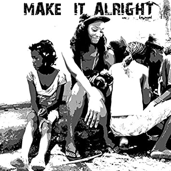 Make It Alright