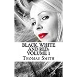 Black, White and Red (English Edition)