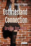 Image of Ostfriesland Connection: Drogen Sex Mord (Sail & Crime)