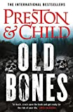 Old Bones (Nora Kelly, Band 1) - Douglas Preston