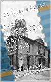 THE ULVERSTON BANK CLOCK: A FOCUS FOR CONTROVERSY (English Edition)
