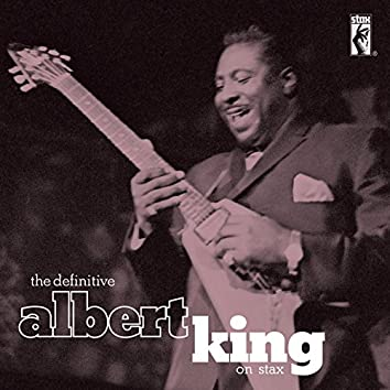 The Definitive Albert King