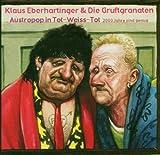 Austropop in Tot-Weiss-Tot - Klaus Eberhartinger & Die Gruftgranaten