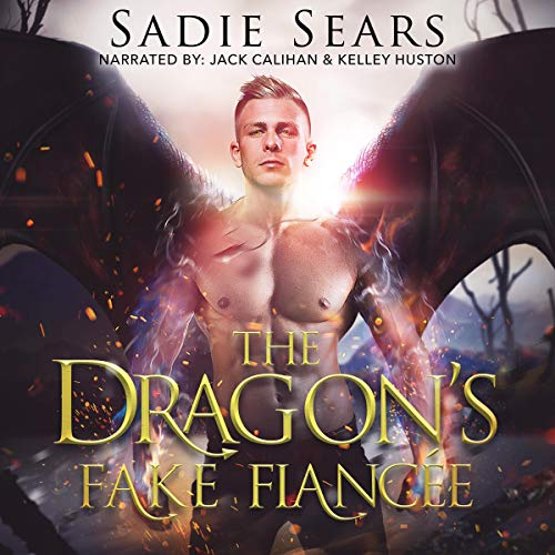 The Dragon's Fake Fiancée: A Dragon Shifter Romance: Dragon's for Hire, Book 1