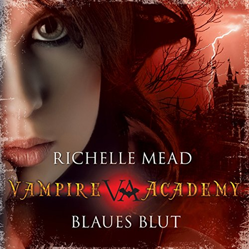 Blaues Blut (Vampire Academy 2) Titelbild