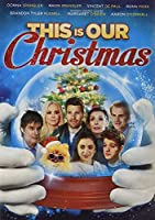 This Is Our Christmas [DVD]