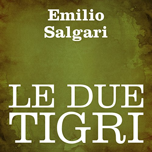 Le due tigri cover art