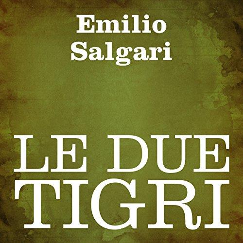 Le due tigri audiobook cover art