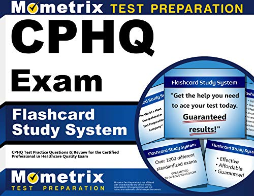 Cphq Exam Flashcard Study System Cphq Test Practice Questions Review For The Certified Professional In Healthcare