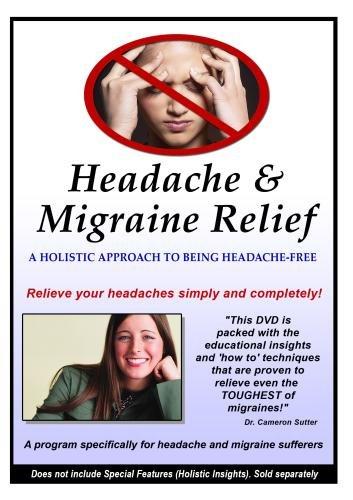 Headache and Migraine Relief