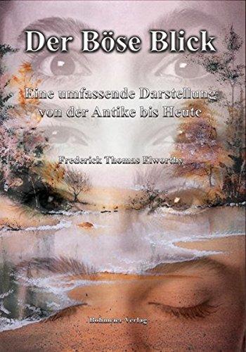 Der Böse Blick: Eine umfassende Darstellung von der Antike bis Heute