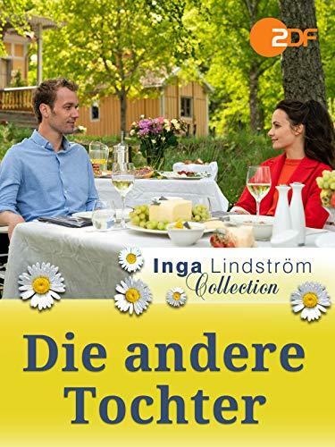 Inga Lindström: Die andere Tochter