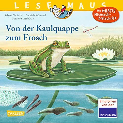 LESEMAUS 120: Von der Kaulquappe zum Frosch (120)