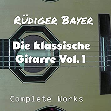 Die klassische Gitarre, Vol. 1 (Complete Works)