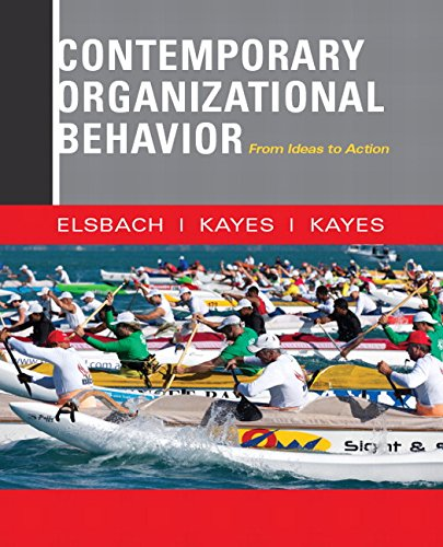 Contemporary Organizational Behavior: From Ideas to Action (Mymanagementlab)