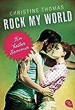 Rock My World - Ein heißer Sommer (Rock My World - Serie, Band 1)