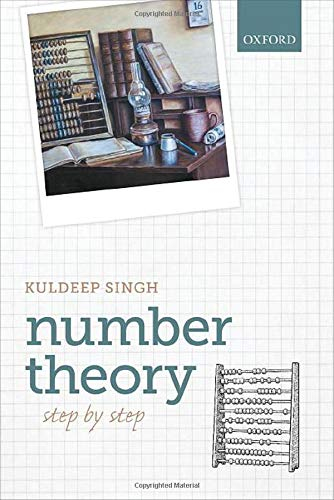 Compare Textbook Prices for Number Theory: Step by Step 1 Edition ISBN 9780198846734 by Singh, Kuldeep