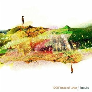 1000 Years of Love