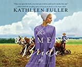 The Farmer's Bride: Library Edition (Amish Brides of Birch Creek, Band 2) - Kathleen Fuller