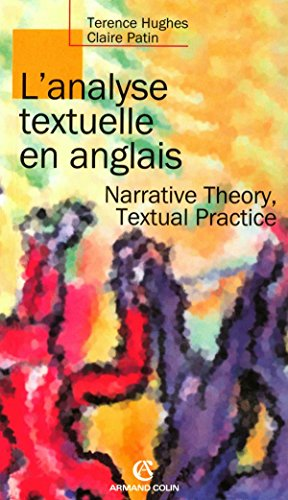L'analyse textuelle en anglais - Narrative Theory, Textual Practice: Narrative Theory, Textual Practice