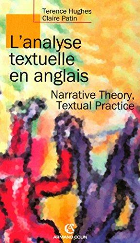 L'analyse textuelle en anglais - Narrative Theory, Textual Practice: Narrative Theory, Textual Practice