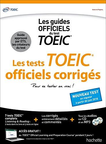 TOEIC : les tests officiels corrigés (conforme au nouveau test TOEIC)