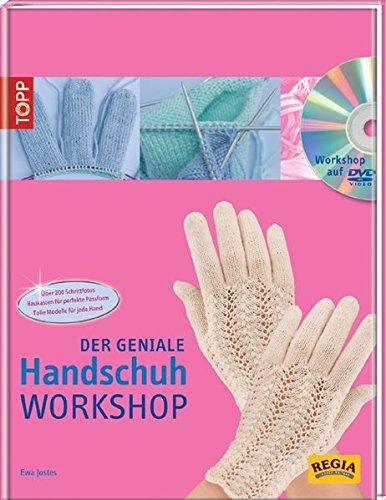 Der geniale Handschuh-Workshop