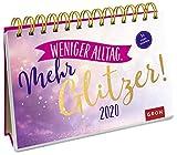Weniger Alltag. Mehr Glitzer! 2020: Postkarten-Kalender mit separatem Wochenkalendarium