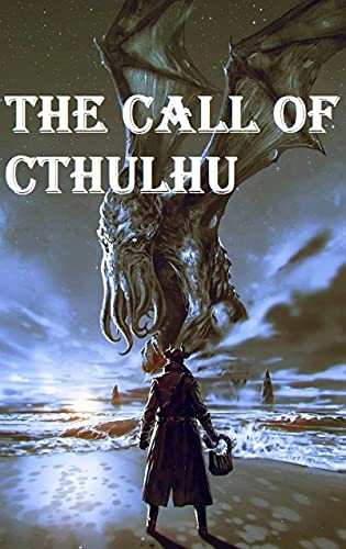 The Call of Cthulhu-Horror Classic(Annotated) (English Edition)
