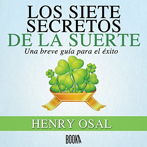 Los Siete Secretos de la Suerte [The Seven Lucky Secrets] audiobook cover art