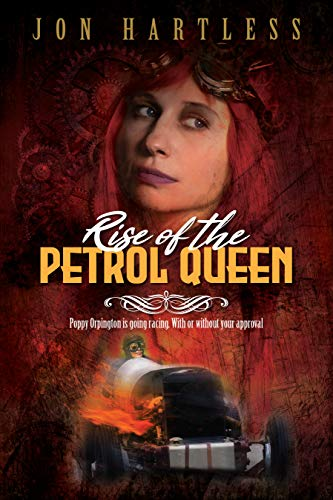 Rise of the Petrol Queen (Poppy Orpington Book 2) by [Jon Hartless]