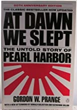 AT DAWN WE SLEPT~THE UNTILD STORY OF PEARL HARBOR~ 50TH ANNIVERSARY EDITION